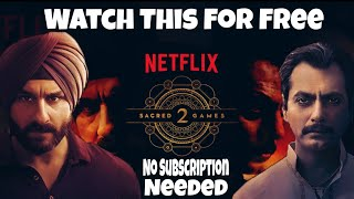 How to watch Sacred games Season 2 without Netflix