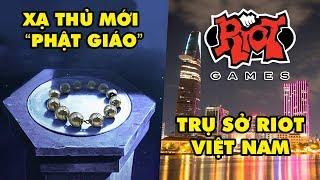 Update LMHT: Hé lộ Xạ Thủ Phật Giáo mới -  Riot Games thành lập trụ sở tại Hồ Chí Minh