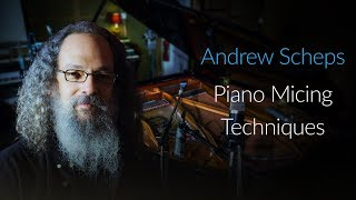 Piano Micing Techniques with Andrew Scheps Trailer