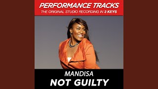 Not Guilty (Medium Key Performance Track Without Background Vocals)