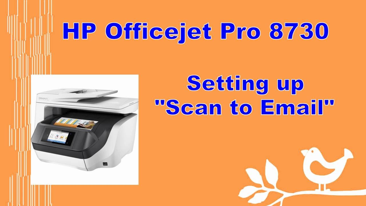Hp Officejet 8710 8720 8730 8740 Scan To Email