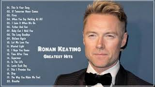 Ronan Keating Greatest Hits - The Best Of Ronan Keating 2020