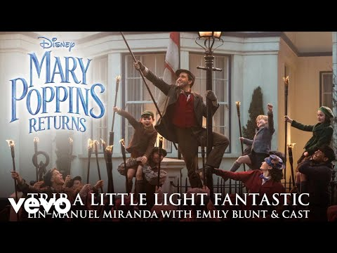 "Trip a Little Light Fantastic (From ""Mary Poppins Returns""/Edit/Official Audio) Mp3"