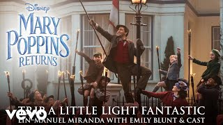 """Trip a Little Light Fantastic (From """"Mary Poppins Returns""""/Edit/Official Audio)"""