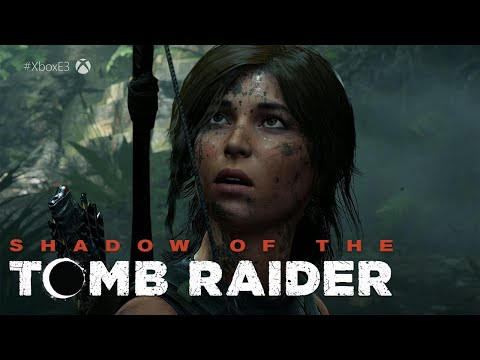 Shadow Of The Tomb Raider Story Trailer | Xbox E3 2018 Press Conference