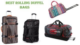 "Top 9 Best Rolling Duffel Bags 2018 - ""Best Carry on Luggage"""
