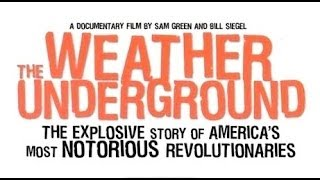 The Weather Underground - Official Trailer