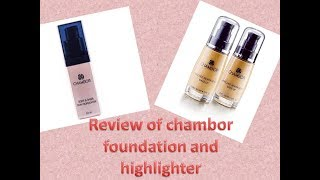 Review of chambor enriched revitalizing makeup foundation and its highlighter chit chat vyl