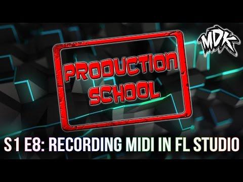 MDK: Production School S1E8 - Recording MIDI in FL Studio - 동영상