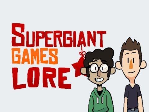 LORE -- Supergiant Games Lore in a Minute!