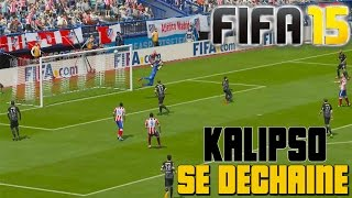 FIFA 15 - KALIPSO SE DECHAINE !