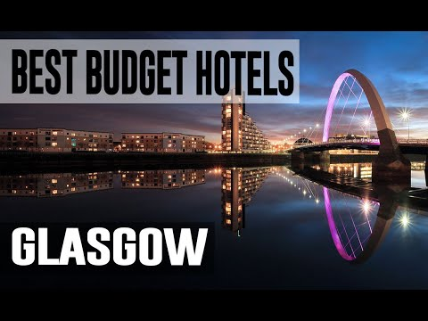 Cheap And Best Budget Hotel In Glasgow, United Kingdom