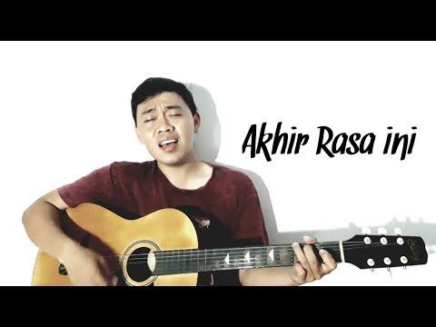 Akhir Rasa Ini - Samsons (cover) By Echo Mposer