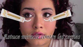 ASTUCE MIRACLE || Fini les cernes! (- de 1€).