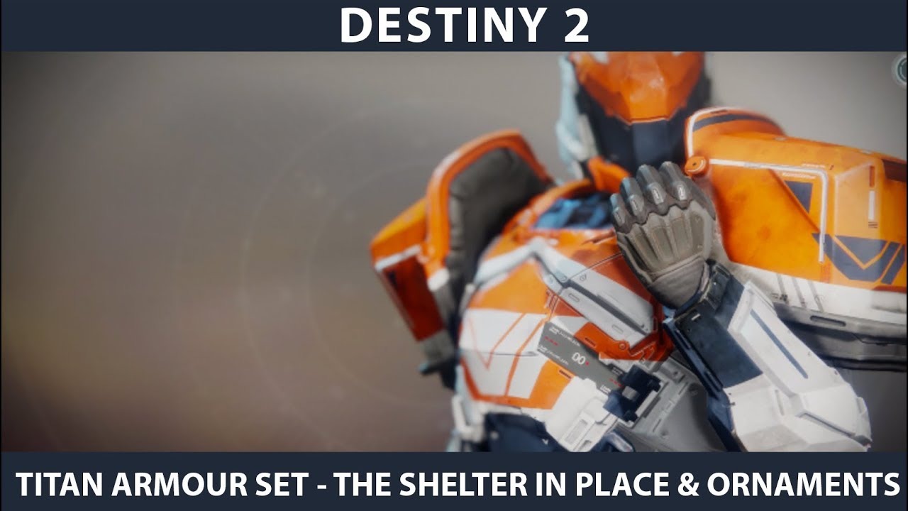 the shelter in place destiny 2