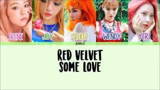 Download Lagu Red Velvet - Some Love [Han/Rom/Eng] Picture + Color Coded Lyrics mp3
