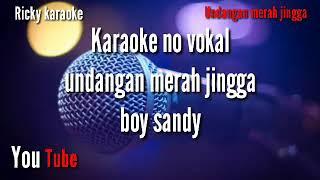 Boy sandy undangan merah jingga karaoke no vokal