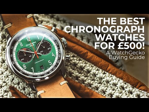 The Best Chronograph Watches For £500! | A WatchGecko Buying Guide