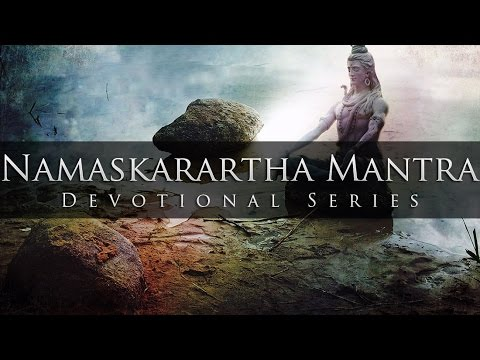 Shiv Namaskarartha Mantra - Divine Chants of Shiva