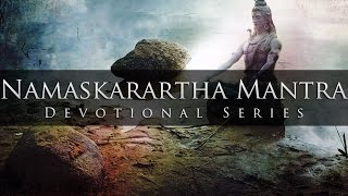 Shiv Namaskarartha Mantra Divine Chants of Shiva.mp3