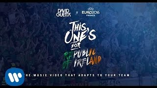 David Guetta ft. Zara Larsson - This One's For You Rep. Of Ireland (UEFA EURO 2016™ Official Song)