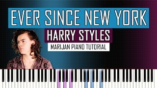 How To Play: Harry Styles - Ever Since New York | Piano Tutorial