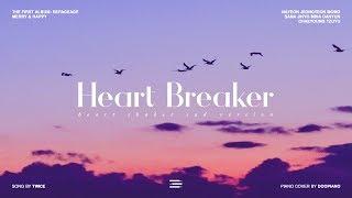 ???? (TWICE) - Heart Breaker (Heart Shaker Break Up/?? Ver.) Piano Cover