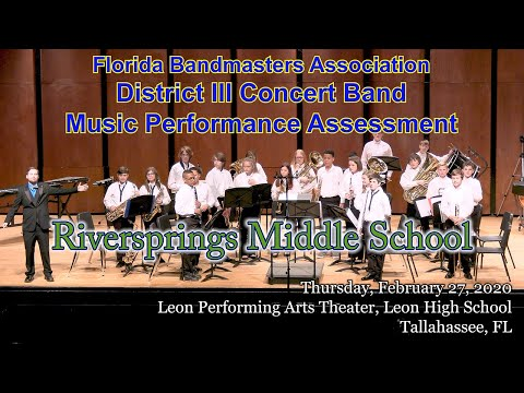 FBA District 3 Concert MPA: Riversprings Middle School Concert Band