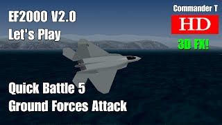 EF2000 V2.0 Quick Battle Ground Forces Attack 1080HD [Episode 2]