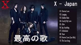 XJapanベストソング2019    X Japanフルアルバム   X Japan史上最高の曲