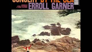 "Erroll Garner Trio in Carmel - ""CONCERT BY THE SEA"", Side A"