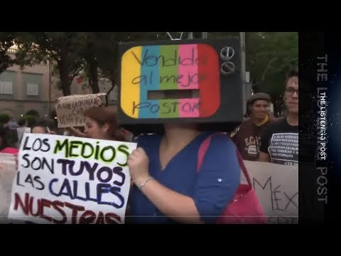 The Mexican Media Scandal - The Listening Post