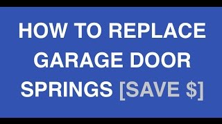 Garage Door Springs Replacement Made Easy - Diy Garage Repair