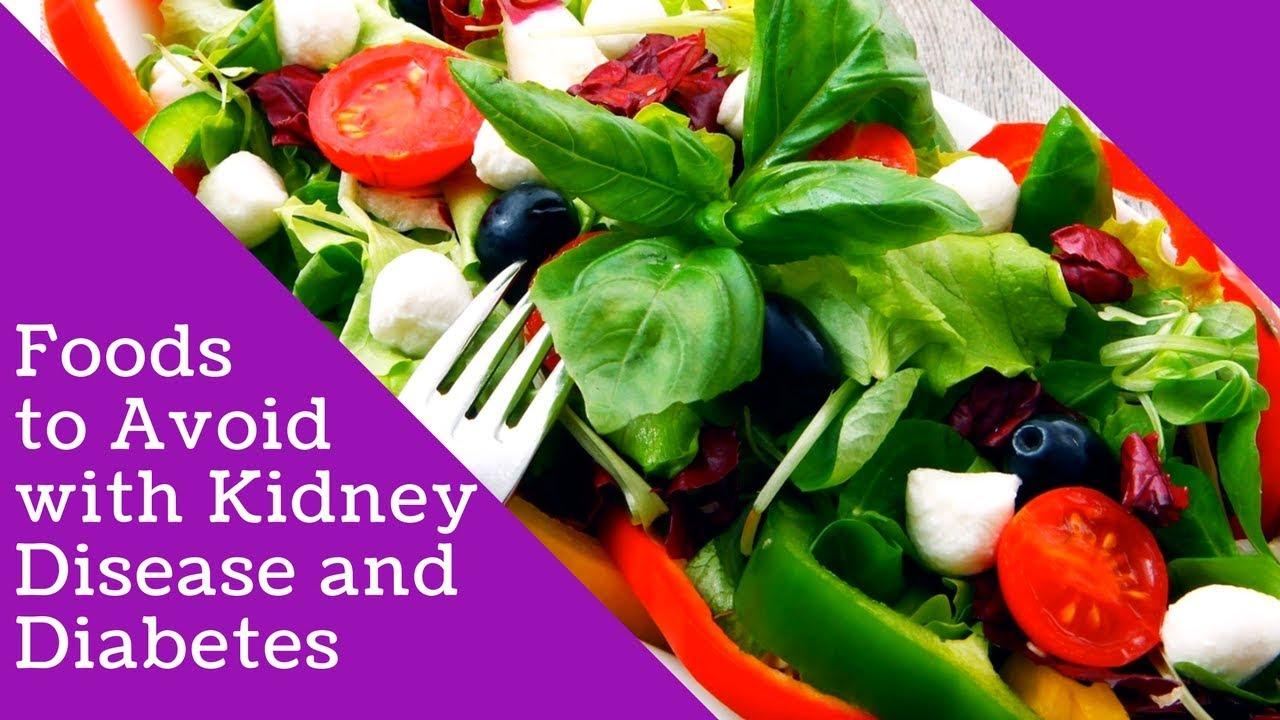 Foods To Avoid With Kidney Disease And Diabetes Chronic Kidney Disease Diet Food List Youtube