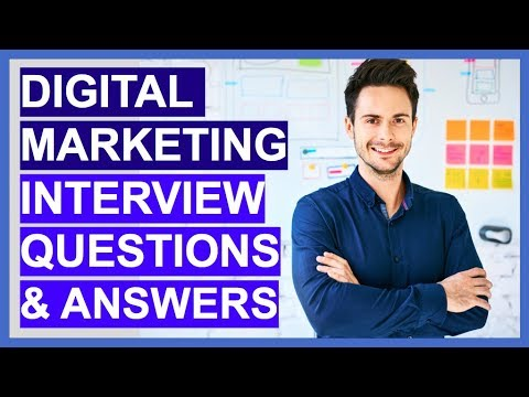 DIGITAL MARKETING Interview Questions And Answers! (How to Become A Digital Marketer!)