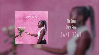 Ms. Bona - Same Road