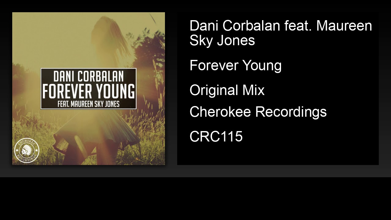 Dani Corbalan feat. Maureen Sky Jones - Forever Young (Original Mix)