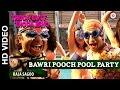 Bawri Pooch Pool Party | Thoda Lutf Thoda Ishq | Rajpal Yadav, Hiten Tejwani & Neha Pawar