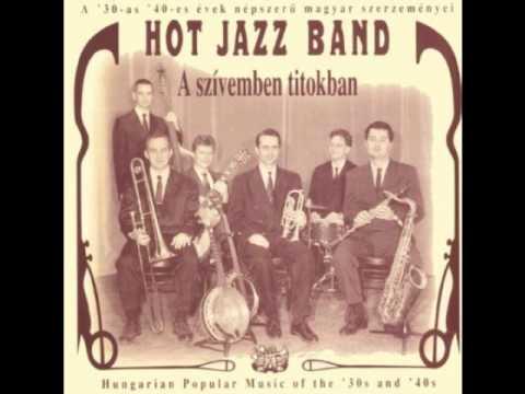 Hot Jazz Band Majus Ejszakan