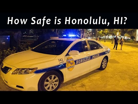 How safe is Honolulu, Hawaii?