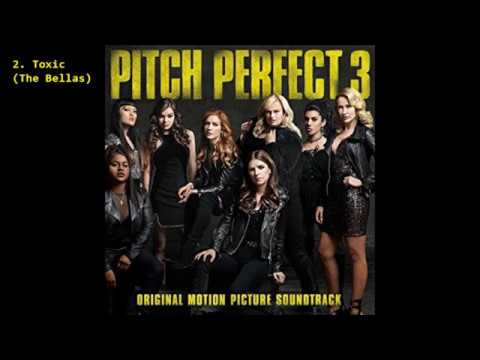 Pitch Perfect 3 (Original Motion Picture Soundtrack) (2017) [Full Album]