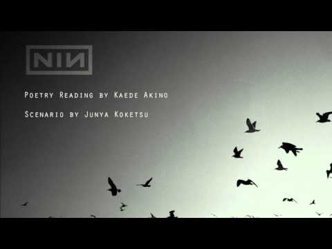 Nine Inch Nails & Kaede Akino折り鶴 Poetry Reading Remix / Ver2