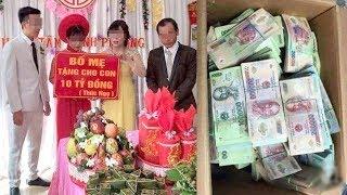 Chú Rể Được Bố Mẹ Vợ Trao Tặng 10 Tỷ Đồng Tiền Hồi Môn Trong Đám Cưới