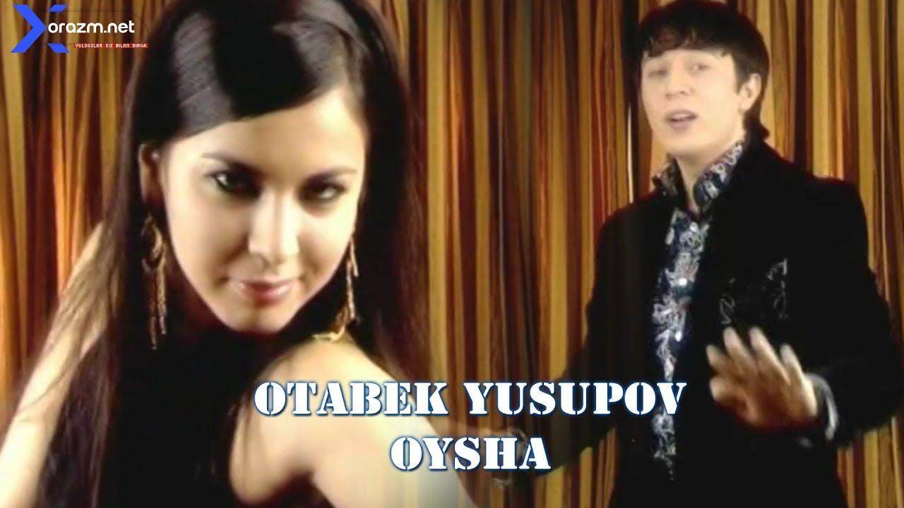 Otabek Yusupov - Oysha   Отабек Юсупов - Ойша