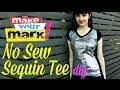How to: No Sew Sequin Tee DIY