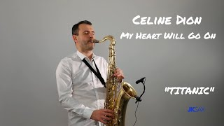 """Download Love Theme from """"Titanic"""" (Celine Dion - My Heart Will Go On) Saxophone & Piano Cover by JK Sax"""