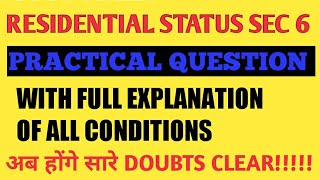 Residential Status Sec 6 Practical Question || For  A.Y 2020-21|| Direct Tax A.Y 20-21