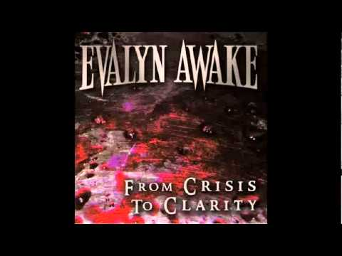 Evalyn Awake -  From Crisis To Clarity