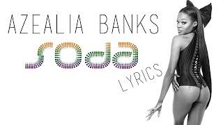 Azealia Banks - Soda (LYRIC VIDEO)