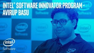 Avirup Basu | Intel® Software Innovator Program | Intel Software